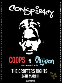 Conspiracy: COOPS ft OBIJUAN, ELZ LION, LAZY EYEZ  at Crofters Rights in Bristol