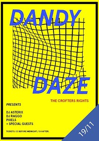 Dandy Daze at Crofters Rights in Bristol