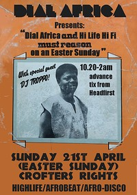 Dial Africa pres. Hi Life Hi Fi & DJ Troopo at Crofters Rights in Bristol