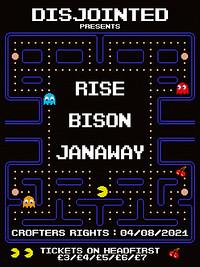 Disjointed Presents: Rise, Bison and Janaway at Crofters Rights in Bristol