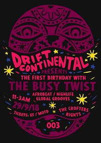 Drift Continental Presents: The Busy Twist at Crofters Rights in Bristol