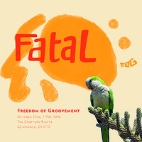 Freedom of Groovement Presents: Fatal at Crofters Rights in Bristol
