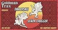 Goldman Trax: Dar Disku & Señor Chugger at Crofters Rights in Bristol