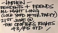 Hyphen: Lock Yard Afters w/ Residents + Friends at Crofters Rights in Bristol