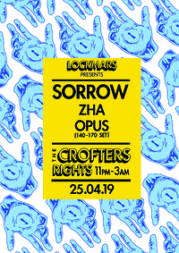 LockMars presents: Sorrow, Zha, Opus.  at Crofters Rights in Bristol