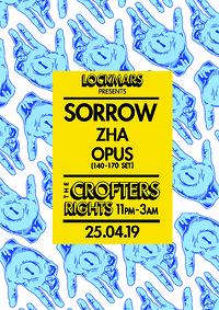 LockMars presents: Sorrow, Zha, Opus.  at Crofters Rights in Bristol