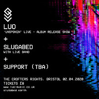 Luo + Slugabed, Luo's 'Unspoken' album release at Crofters Rights in Bristol