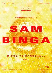 Materials: Sam Binga (Disco To Dancehall Set)  at Crofters Rights in Bristol