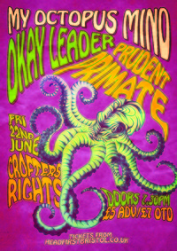 My Octopus Mind + Okay Leader + Prudent Primate at Crofters Rights in Bristol