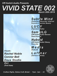 Off-Switch Audio Presents: Vivid State 002 at Crofters Rights in Bristol