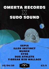 Omertà x Sudo: Sepia + MORE (POSTPONED) at Crofters Rights in Bristol
