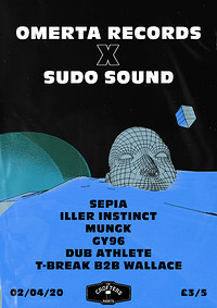 Omertà X Sudo Sound: Sepia + more.  at Crofters Rights in Bristol