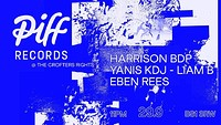 Piff Records Takeover w/ Harrison BDP + Eben Rees at Crofters Rights in Bristol