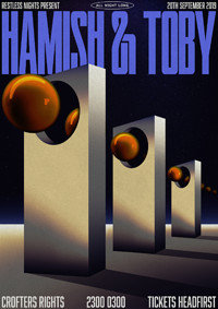 Restless Nights Present: Hamish & Toby All Night L at Crofters Rights in Bristol