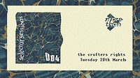 Selector Sessions > 004 at Crofters Rights in Bristol