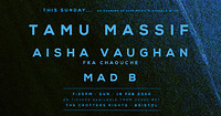 Tamu Massif • Aisha Vaughan • Mad B • at Crofters Rights in Bristol
