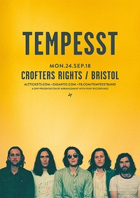 Tempesst at Crofters Rights in Bristol