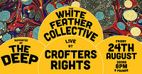 The White Feather Collective + The Deep  at Crofters Rights in Bristol