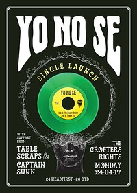 "Yo No Se 7"" Launch Party w/ Table Scraps  at Crofters Rights in Bristol"