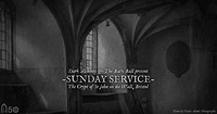 Dark Alchemy & Bats Ball Present: Sunday Service at Crypt Of St John On The Wall in Bristol