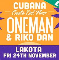 Cubana - Costa Del Fiver [oneman & riko dan] at Cubana Costa Del Fiver in Bristol