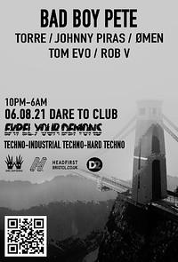 ϟ Expel Your Demons pres. Bad Boy Pete + Guests ϟ at Dare to Club in Bristol