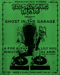 """""""Ghost in the Garage""""  at Dare to Club in Bristol"""
