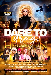 Dare to drag: Halloween!! at Dare to Club in Bristol