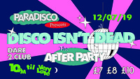 DISCO ISN'T DEAD Afterparty w/ Sofie K b2b Tilly at Dare to Club in Bristol