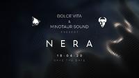 Dolce Vita & Minotaur Sound present: Nera at Dare to Club in Bristol