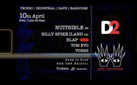EXPEL YOUR DEMONS - NUITSIBLE, BILLY ILAND, BLAP at Dare to Club in Bristol