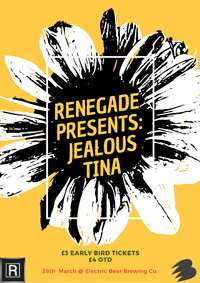 Renegade Presents: Jealous Tina  at Electric Bear Brewery Co. in Bristol