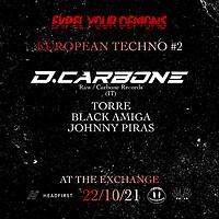 ✟ ɆUROPEAN TECHNO #2 - Đ. CARBONE (IT) ✟ at Exchange in Bristol