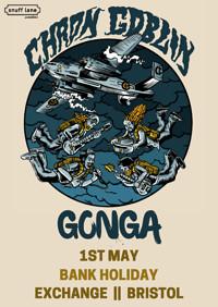 Chron Goblin // Gonga // More TBA at Exchange in Bristol