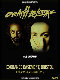 Death Blooms at Exchange in Bristol