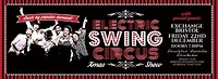 Electric Swing Circus Xmas Special at Exchange in Bristol
