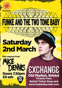 Funke & The Two Tone Baby + Mike Dennis at Exchange in Bristol