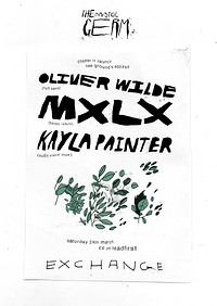 GERM II: Oliver Wilde (band), MXLX, Kayla Painter  at Exchange in Bristol