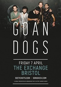 GOAN DOGS - UK Tour Homecoming at Exchange in Bristol