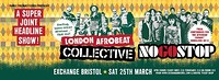 London Afrobeat Collective & No Go Stop at Exchange in Bristol