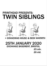 Printhead: Twin Siblings + Guests at Exchange in Bristol