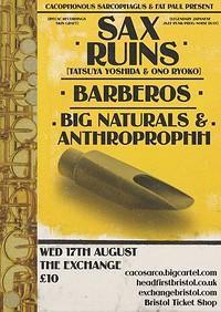 Sax Ruins, Barberos & Big Naturals + Anthroprophh at Exchange in Bristol