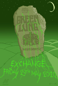 WP: Green Lung + Juniper Grave + Neuromatic at Exchange in Bristol