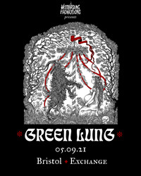 WP: Green Lung · Juniper Grave · Neuromatic at Exchange in Bristol