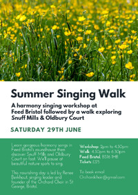 Summer Harmony Singing Workshop and Walk at Feed Bristol, 158 Frenchay Park Road, BS16 1 Bristol, United Kingdom in Bristol