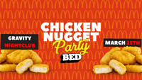 BED Bristol: McDonalds Chicken Nugget Party! at Gravity Nightclub in Bristol