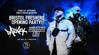 Freshers Opening Party: Darkzy & Window Kid at Gravity in Bristol
