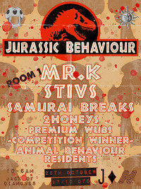 Jurassic Behaviour w. Mr.k/ Stivs / Samurai Breaks at Jack Of Diamonds in Bristol