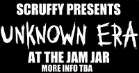 Scruffy Presents: Unknown Era at Jam Jar in Bristol