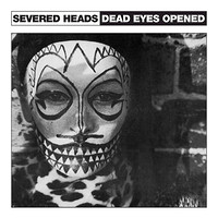 Simple Things presents Severed Heads live at Jam Jar in Bristol